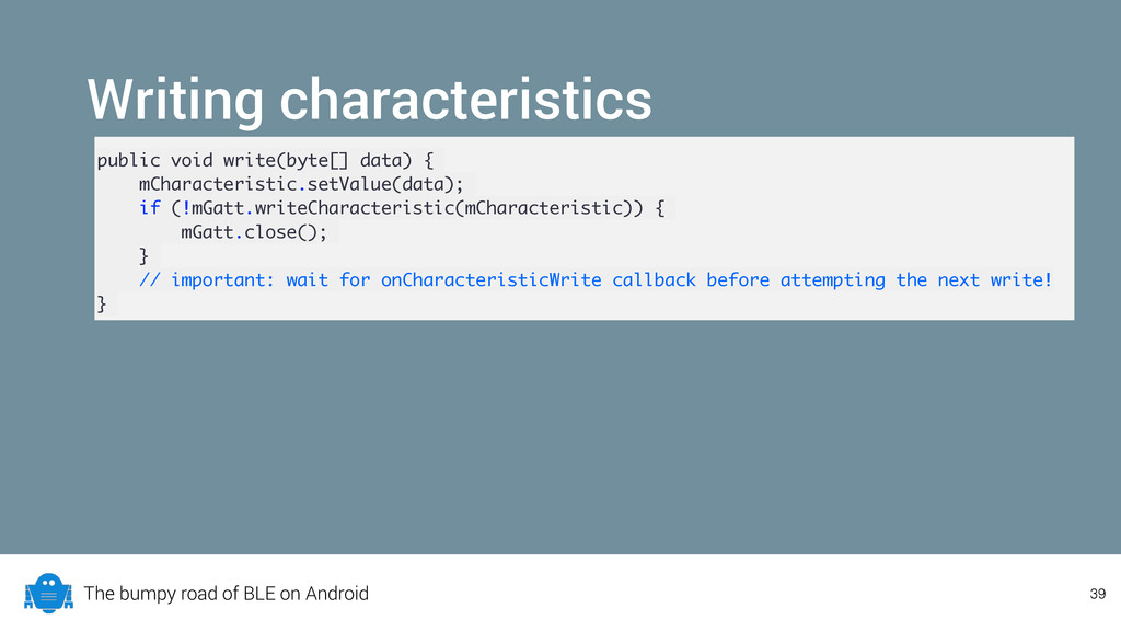The bumpy road of BLE on Android Writing charac...