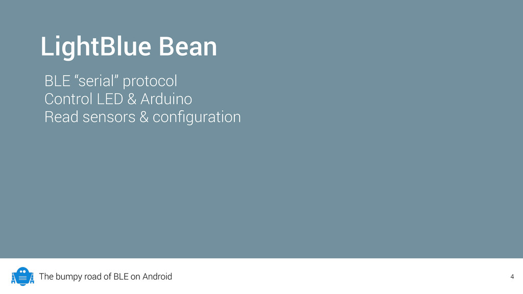 The bumpy road of BLE on Android LightBlue Bean...