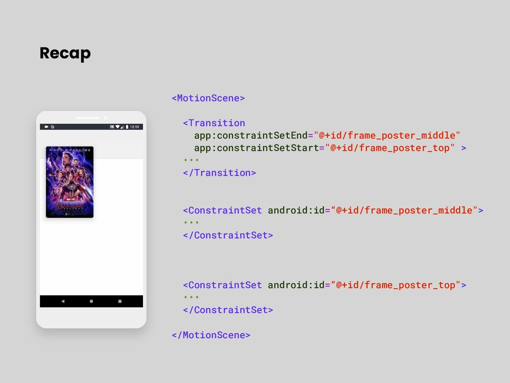 <MotionScene> <Transition app:constraintSetEnd=...