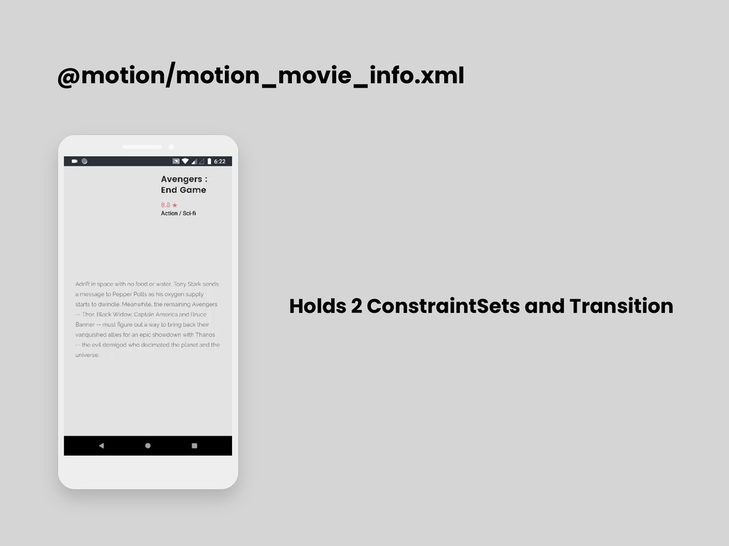 @motion/motion_movie_info.xml Holds 2 Constrain...