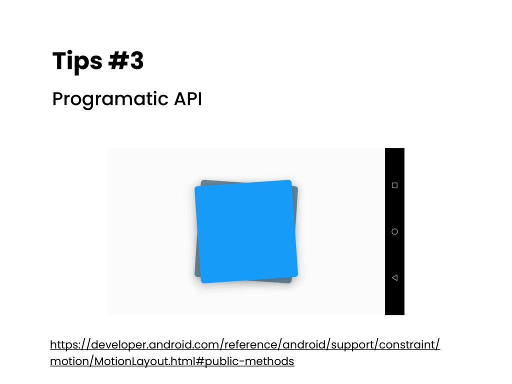 Tips #3 Programatic API https://developer.andro...