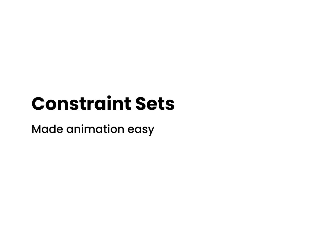Constraint Sets Made animation easy