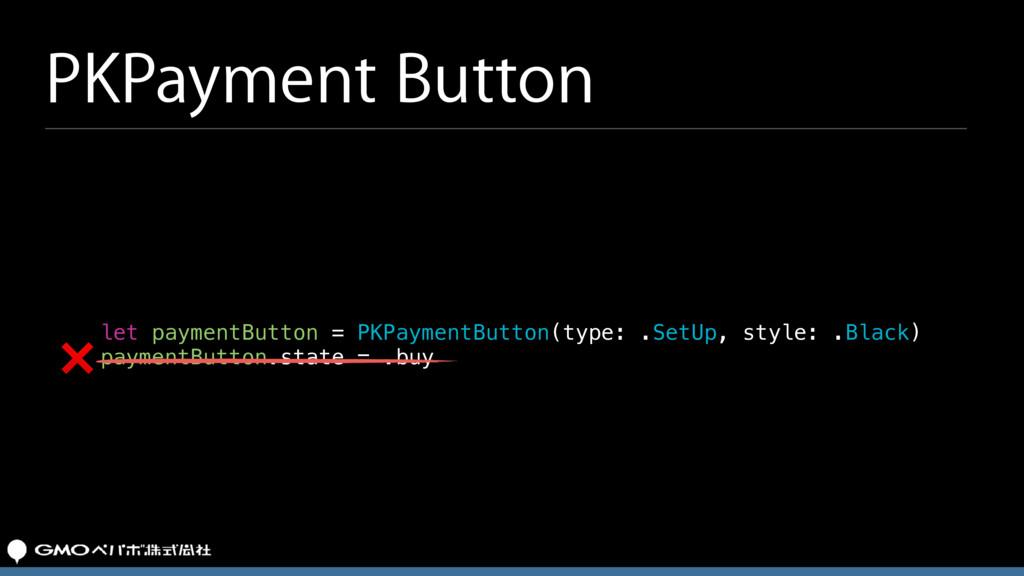let paymentButton = PKPaymentButton(type: .SetU...