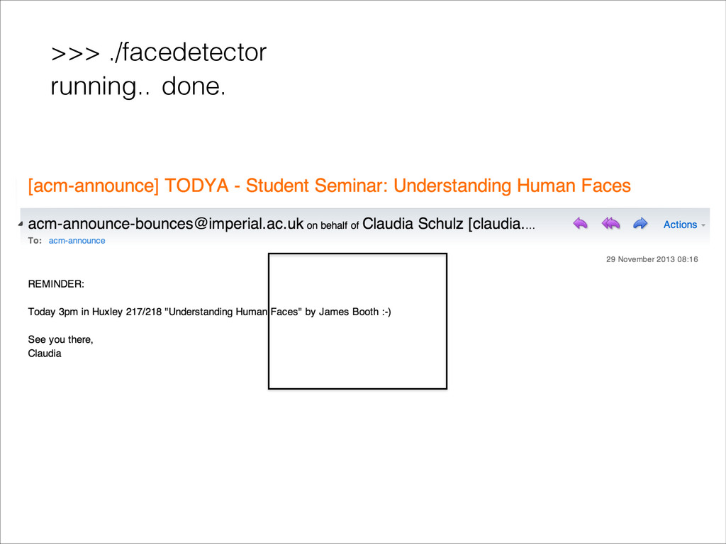 >>> ./facedetector done. running..