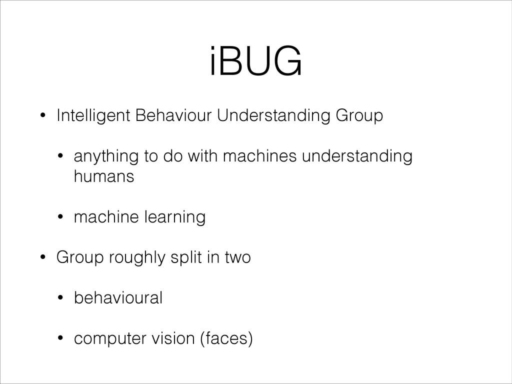 iBUG • Intelligent Behaviour Understanding Grou...