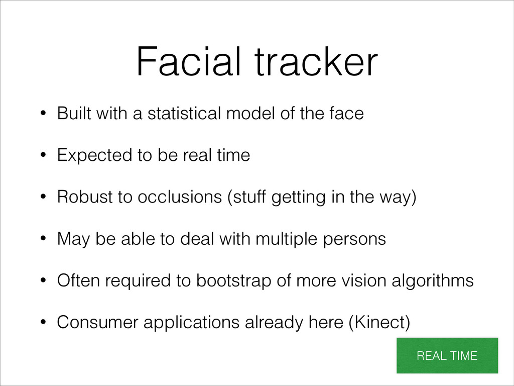 Facial tracker • Built with a statistical model...