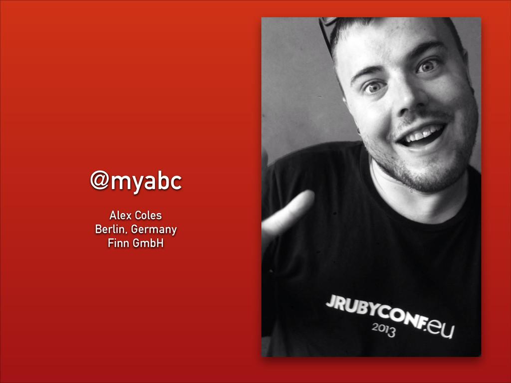 @myabc Alex Coles Berlin, Germany Finn GmbH