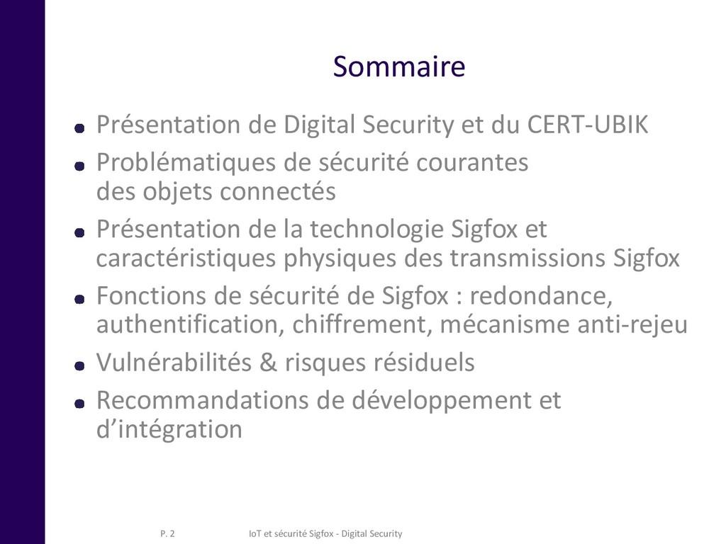 Sommaire Présentation de Digital Security et du...