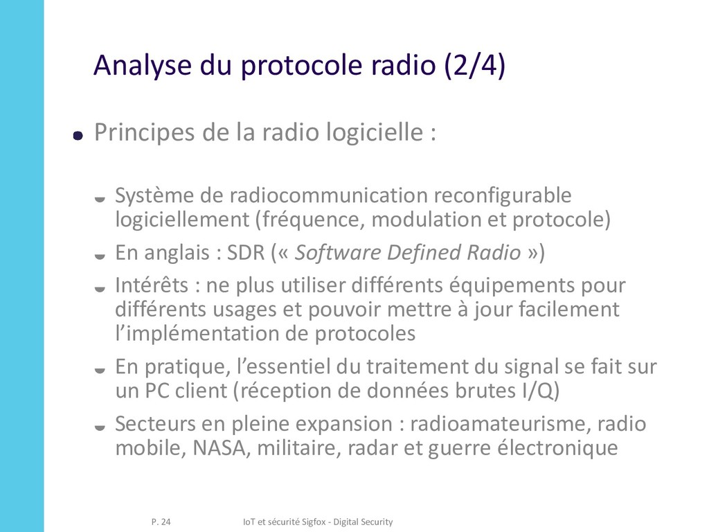 Analyse du protocole radio (2/4) Principes de l...