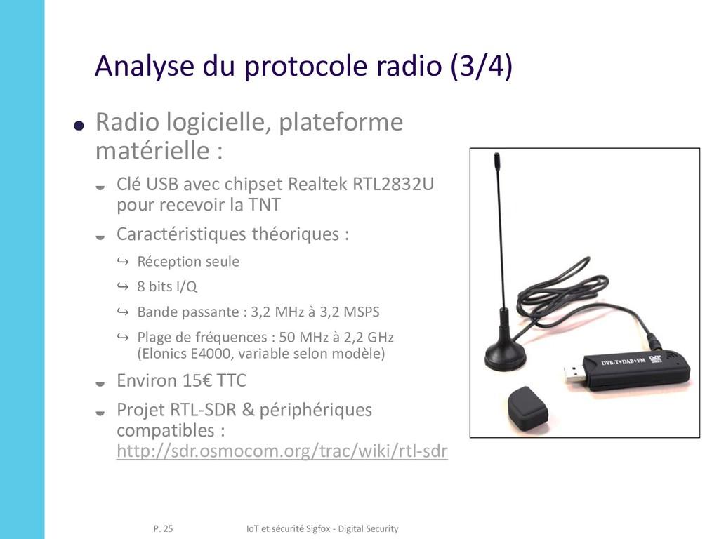 Analyse du protocole radio (3/4) Radio logiciel...