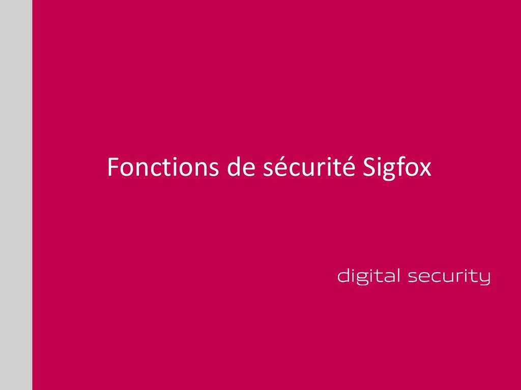 Fonctions de sécurité Sigfox