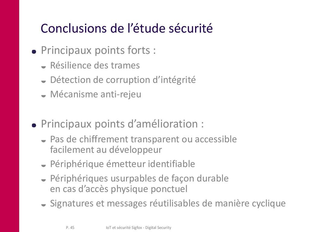 Conclusions de l'étude sécurité Principaux poin...