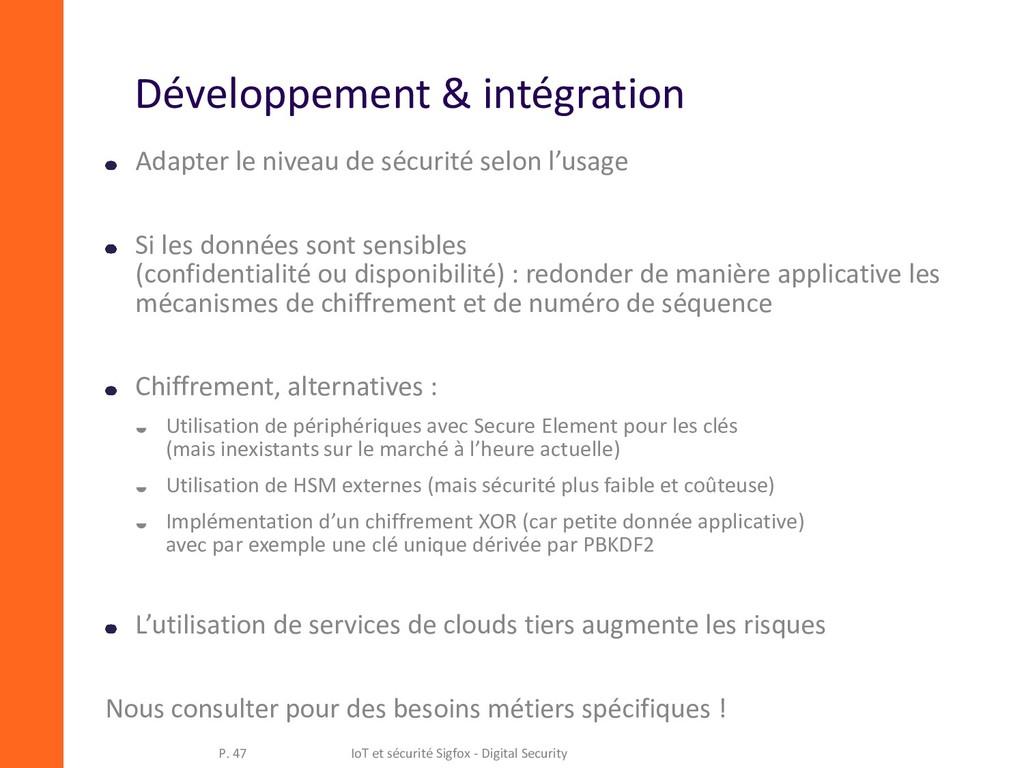 Développement & intégration Adapter le niveau d...