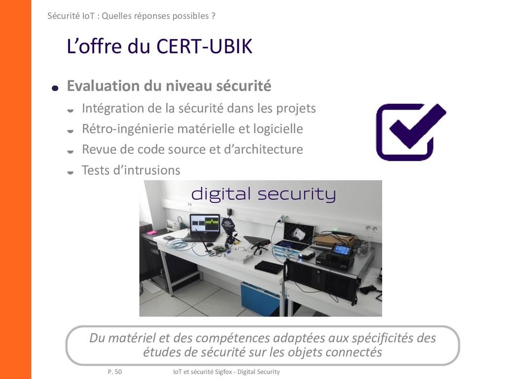 L'offre du CERT-UBIK Evaluation du niveau sécur...