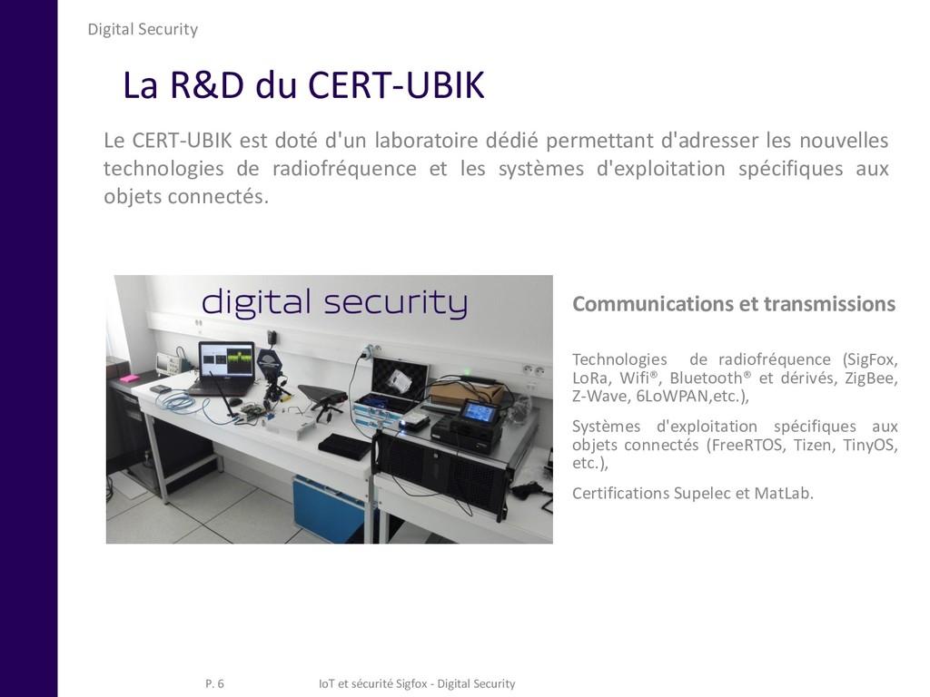 Digital Security Le CERT-UBIK est doté d'un lab...