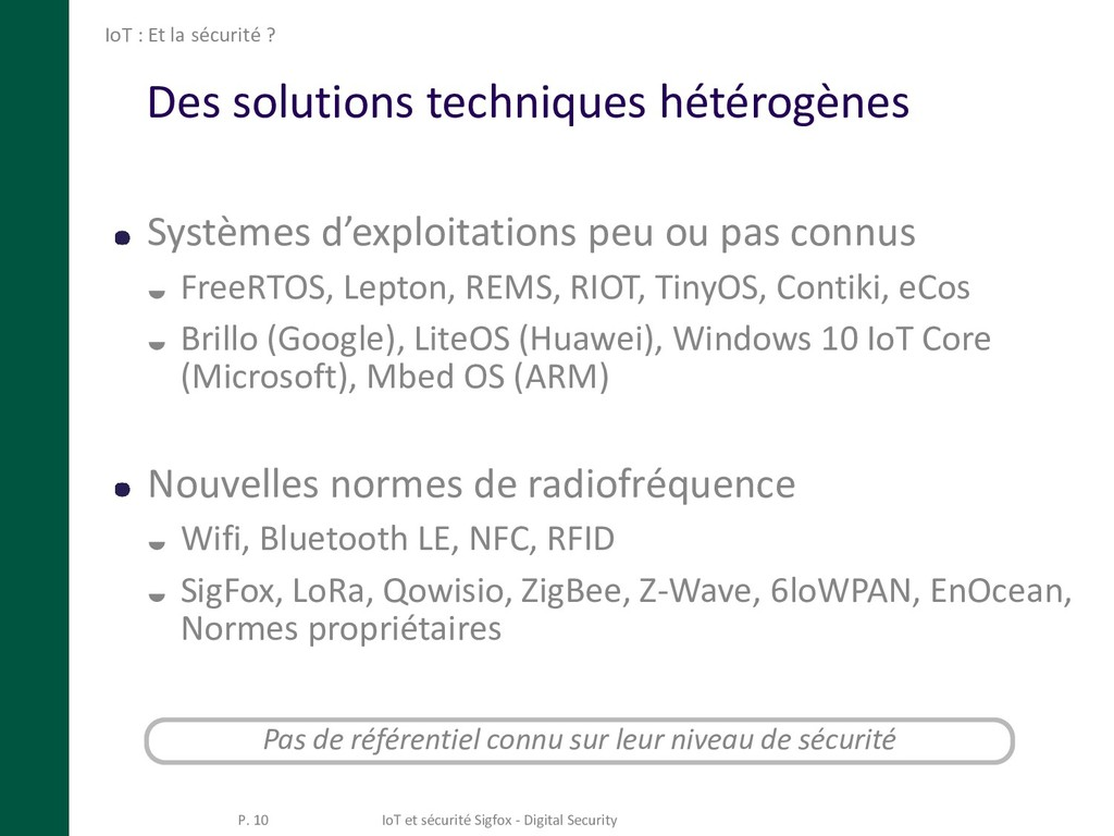 Des solutions techniques hétérogènes Systèmes d...
