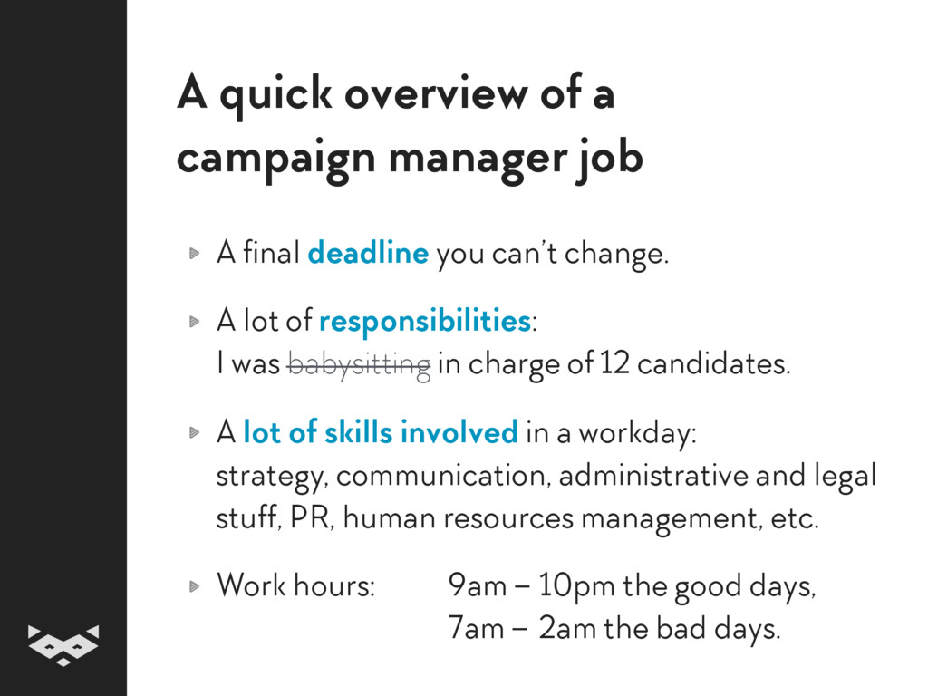 A quick overview of a  campaign manager job A ...
