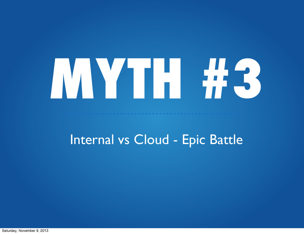 MYTH #3 Internal vs Cloud - Epic Battle Saturda...