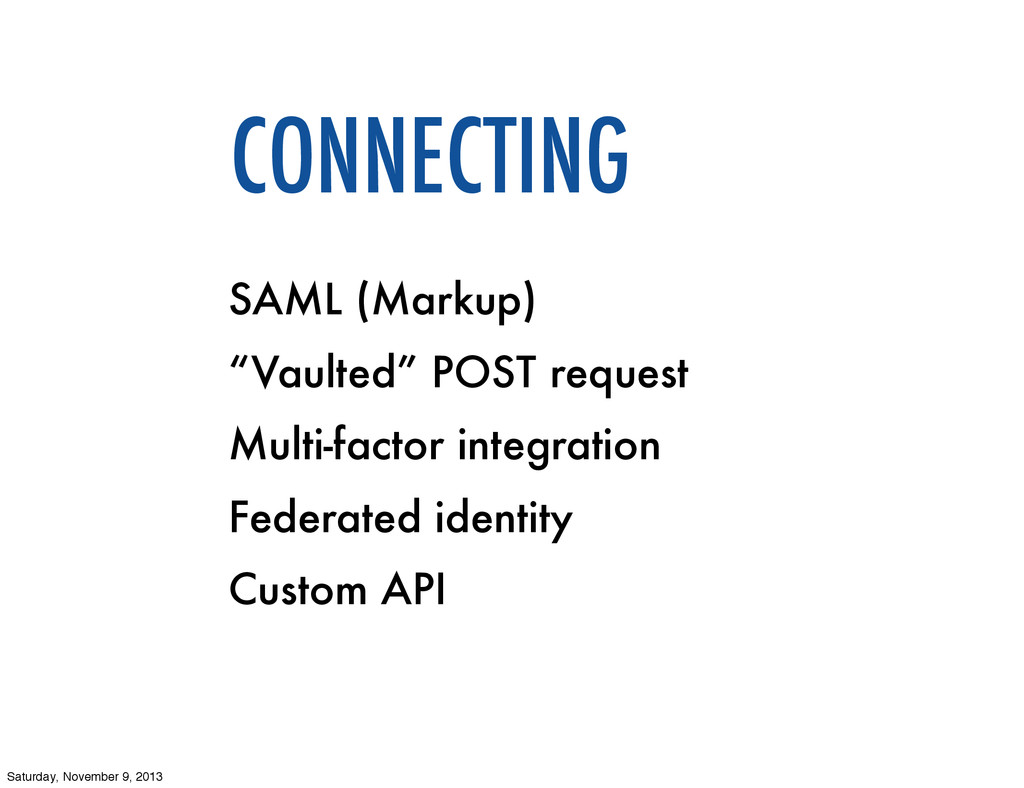 """CONNECTING SAML (Markup) """"Vaulted"""" POST request..."""