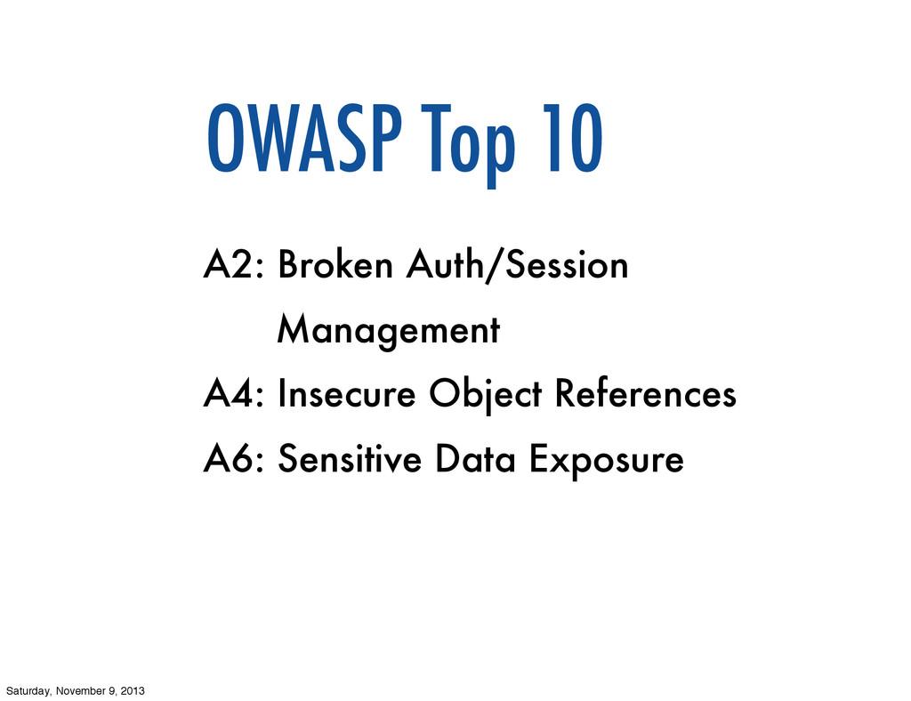 OWASP Top 10 A2: Broken Auth/Session Management...
