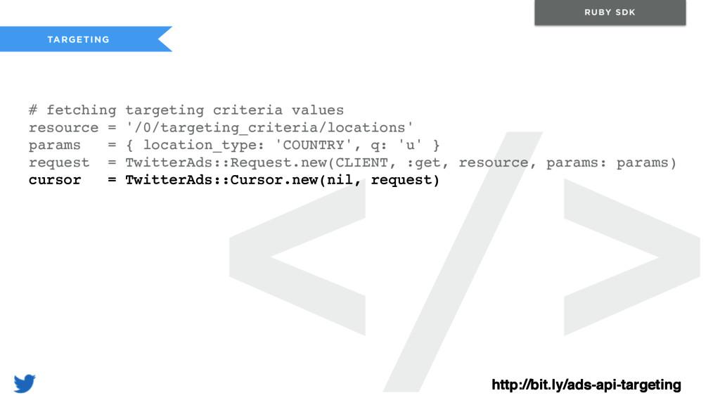 </> TARGETING RUBY SDK # fetching targeting cri...