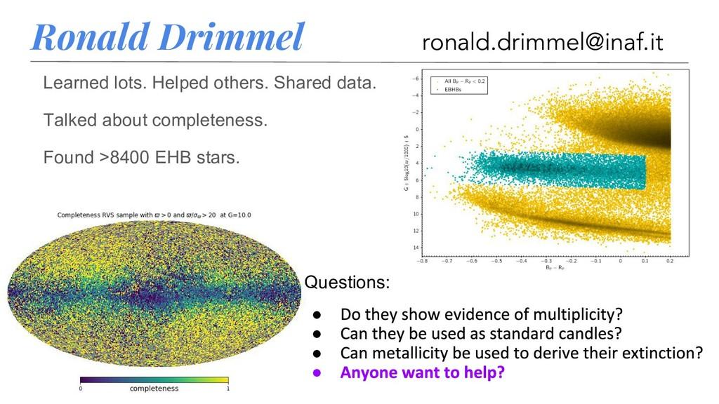 Ronald Drimmel ronald.drimmel@inaf.it Learned l...
