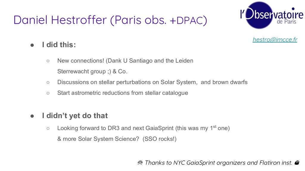 Daniel Hestroffer (Paris obs. +DPAC) ● I did th...