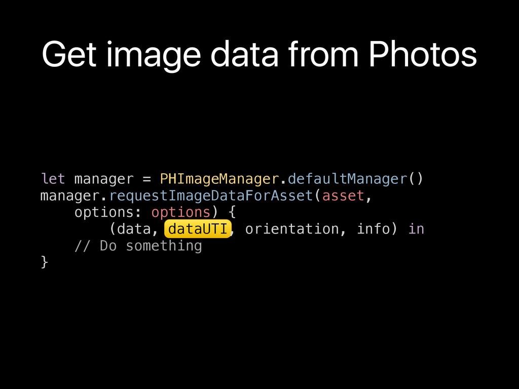 let manager = PHImageManager.defaultManager() m...