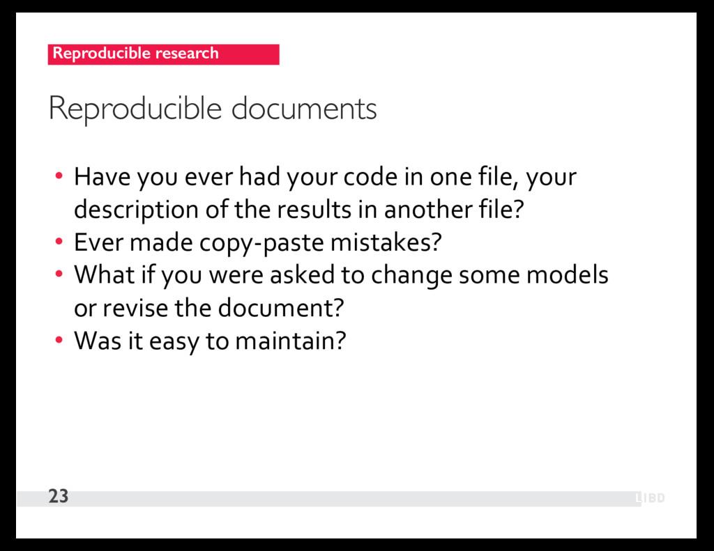 Reproducible research 23 Reproducible documents...