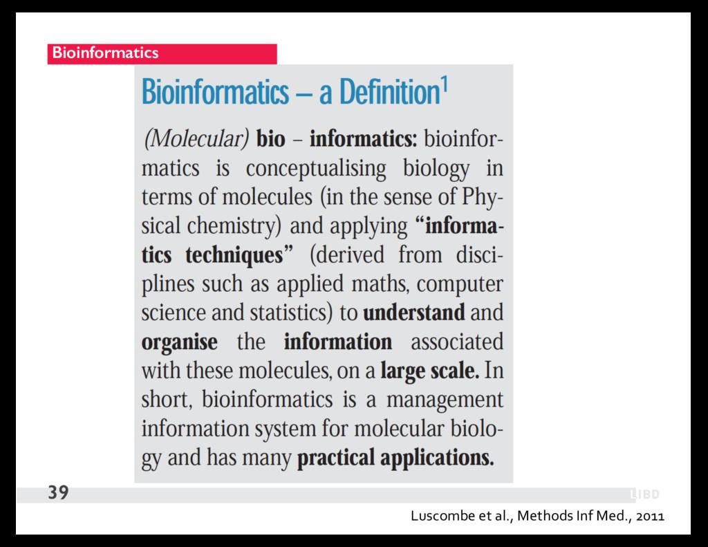 Bioinformatics 39 Luscombe et al., Methods Inf ...