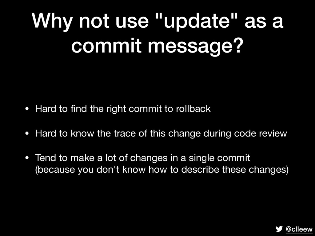 """@clleew Why not use """"update"""" as a commit messag..."""