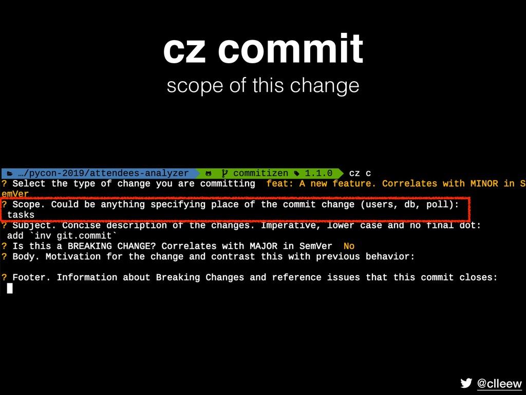 @clleew cz commit scope of this change