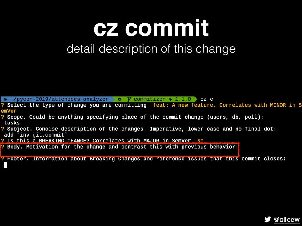 @clleew cz commit detail description of this c...