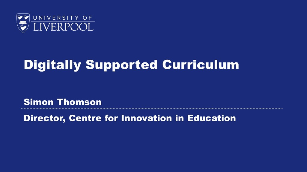 Digitally Supported Curriculum Simon Thomson Di...