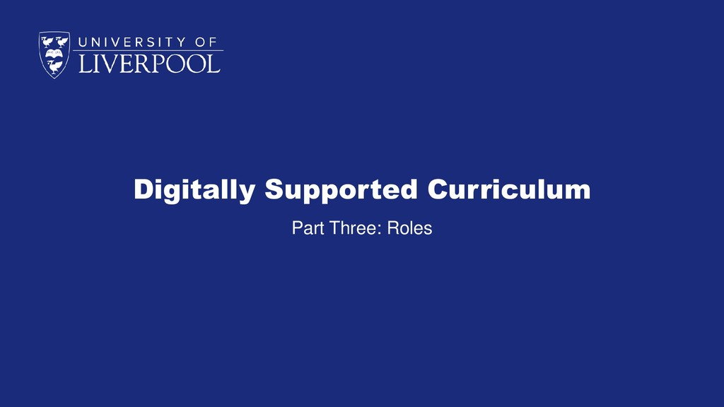 Digitally Supported Curriculum Part Three: Roles