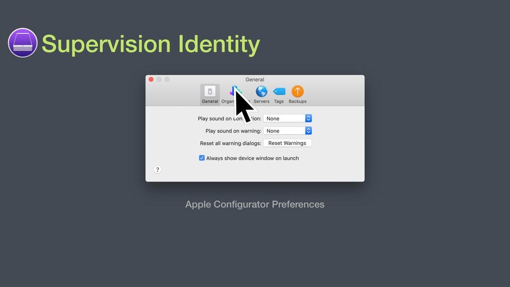 Supervision Identity Apple Configurator Preferen...