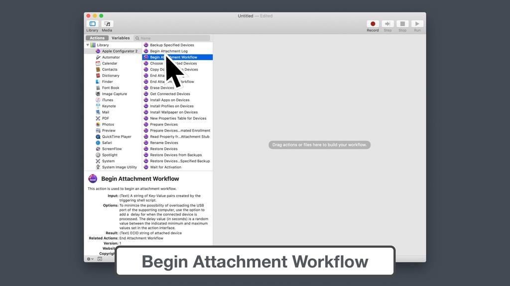 Begin Attachment Workflow