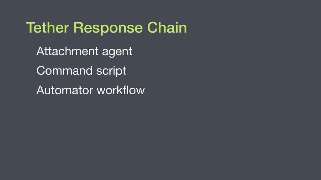Tether Response Chain Attachment agent  Command...