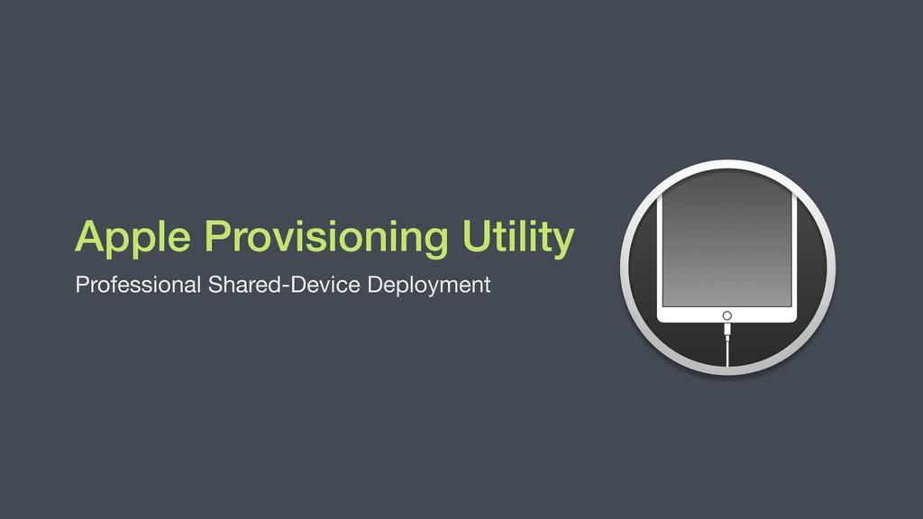 Apple Provisioning Utility Professional Shared-...