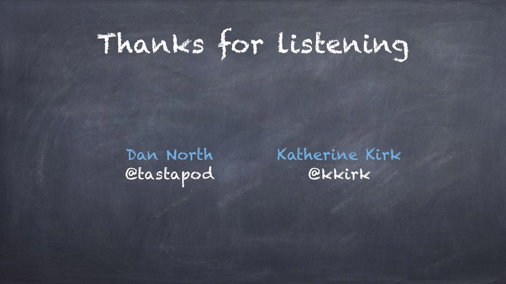 Thanks for listening Katherine Kirk @kkirk Dan ...