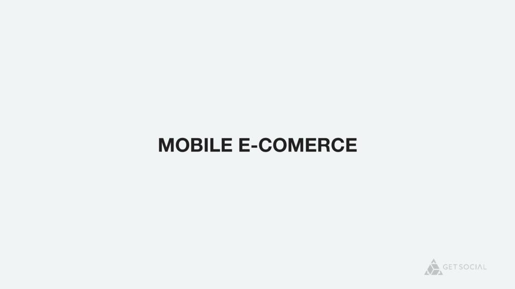 MOBILE E-COMERCE