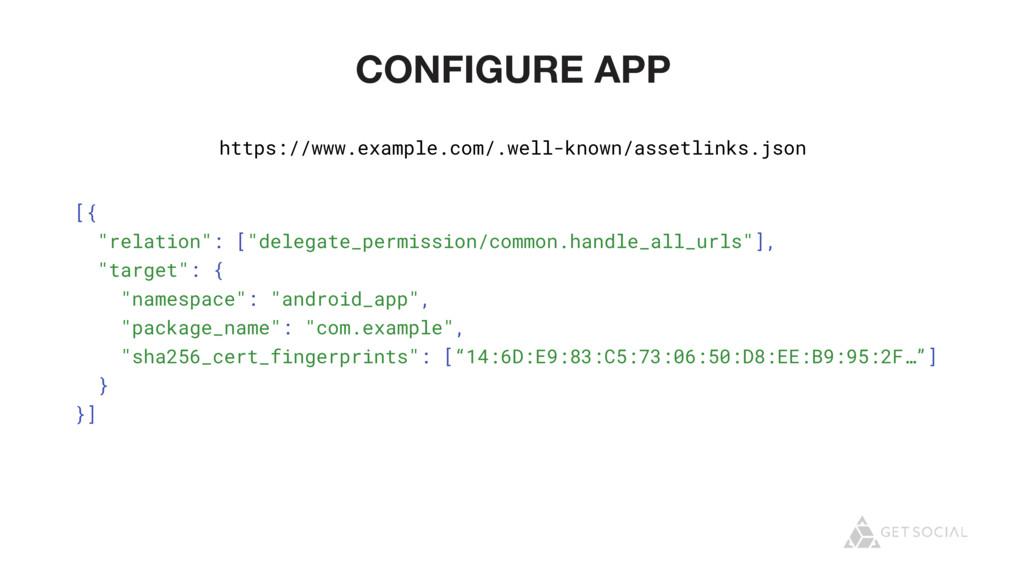 "CONFIGURE APP [{ ""relation"": [""delegate_permiss..."