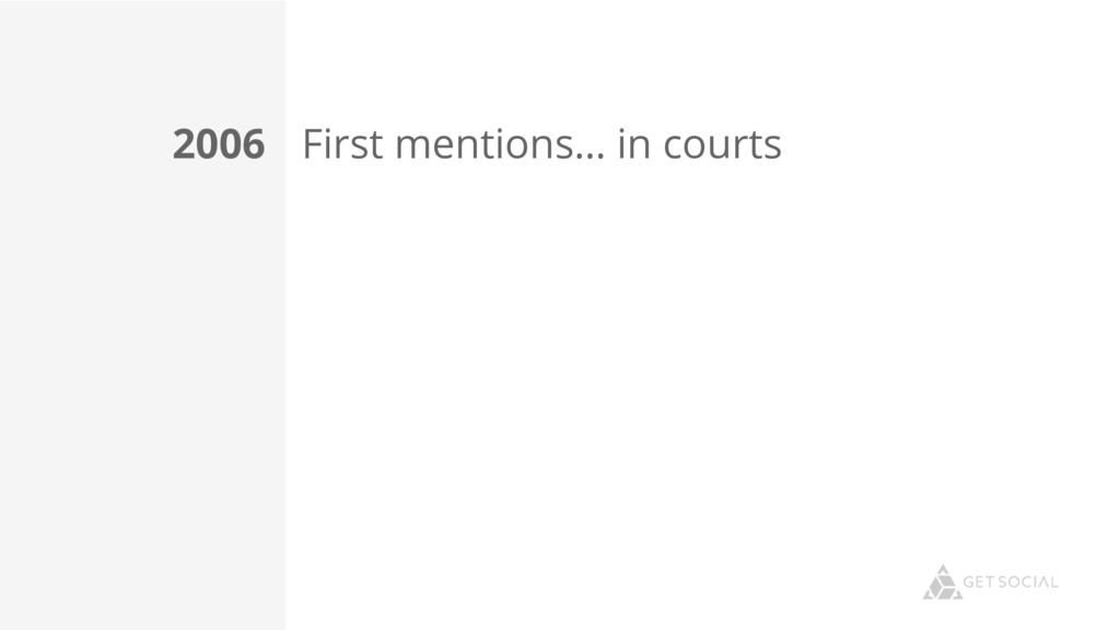 First mentions… in courts 2006