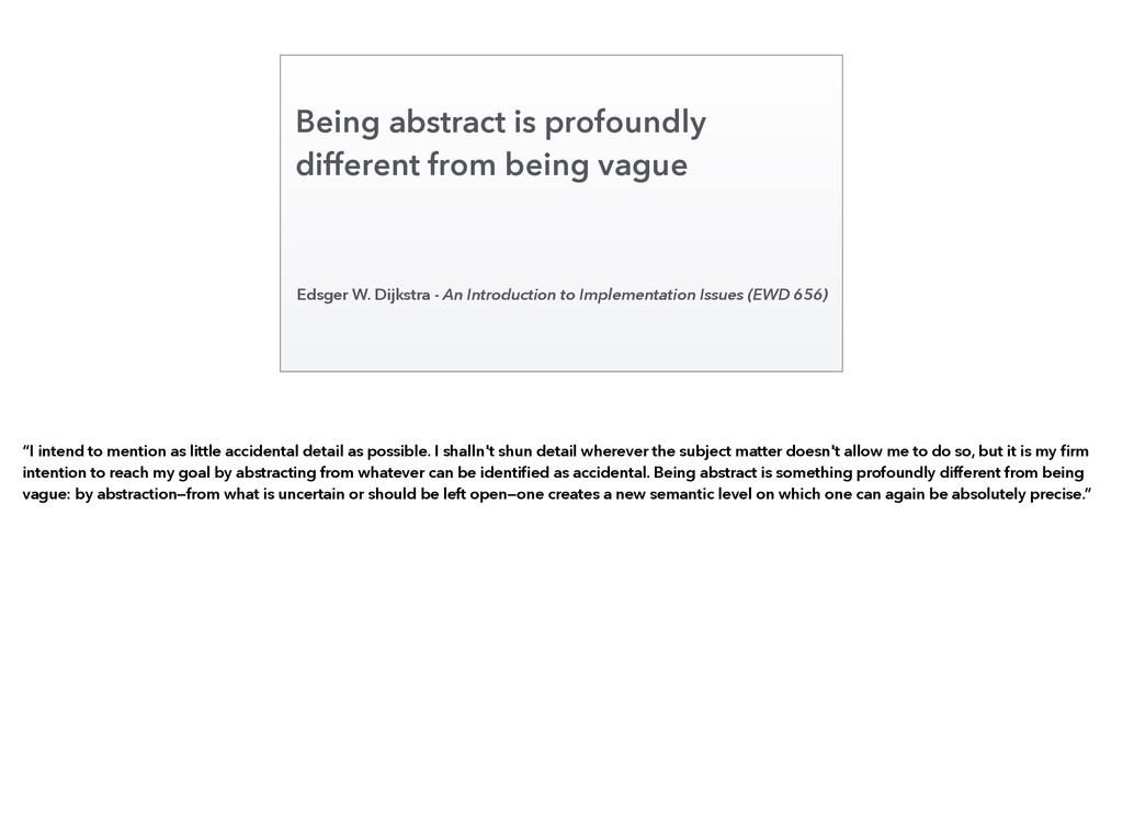 Being abstract is profoundly different from bei...