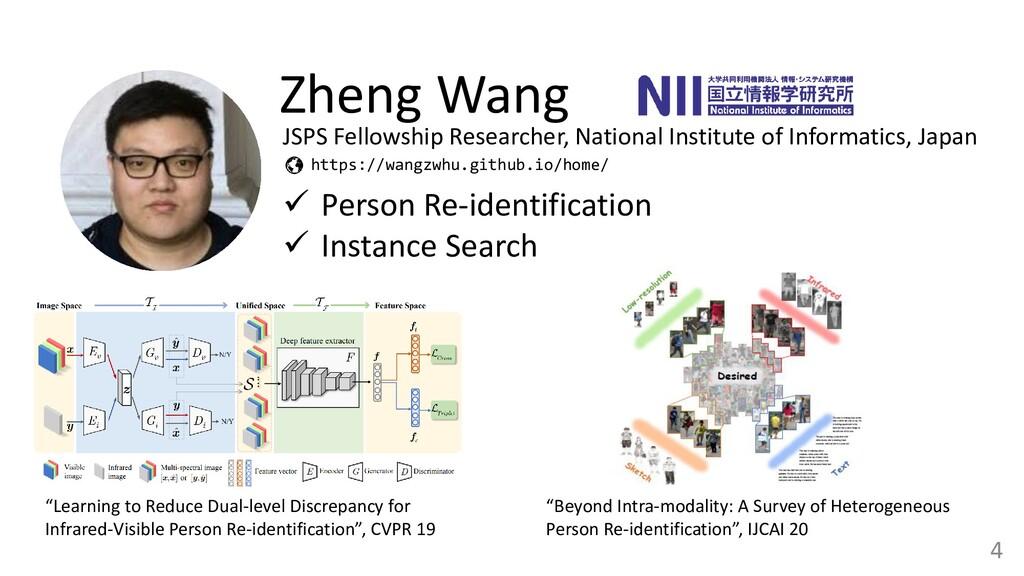 4 Zheng Wang ✓ Person Re-identification ✓ Insta...