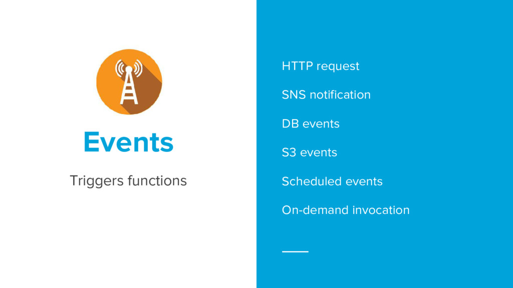 HTTP request SNS notification DB events S3 even...