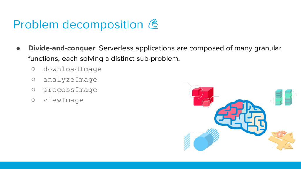 Problem decomposition ● Divide-and-conquer: Ser...