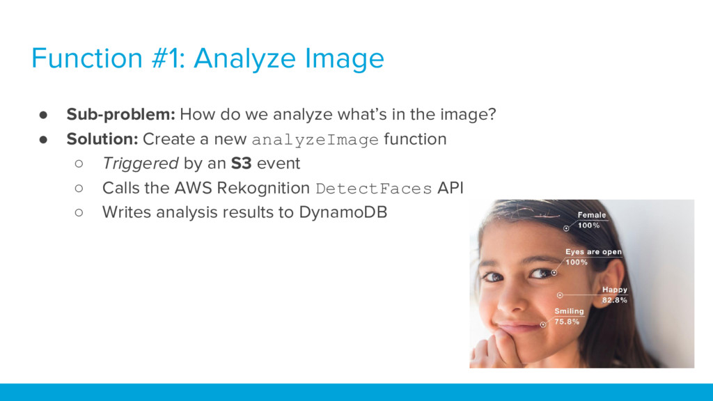 Function #1: Analyze Image ● Sub-problem: How d...