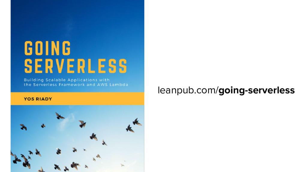 leanpub.com/going-serverless