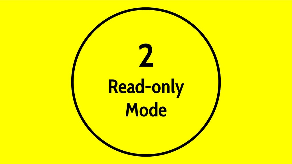 2 Read-only Mode